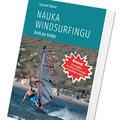 """""""Nauka windsurfingu"""" - książka Szymona Słomy"""